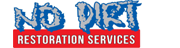 No Dirt Restoration Services